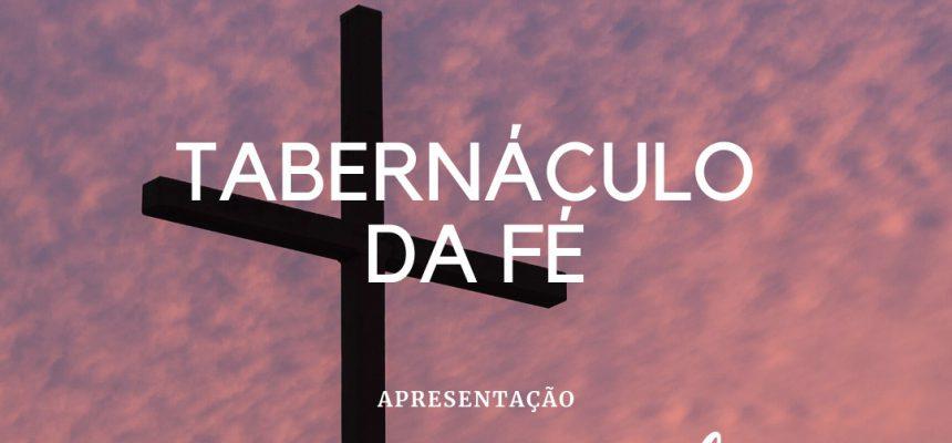 tabernaculo-da-fe