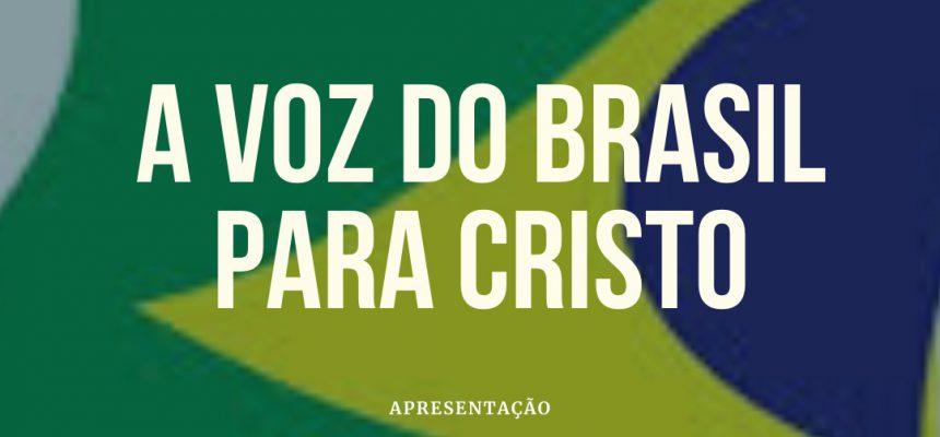 a-voz-do-brasil-para-cristo